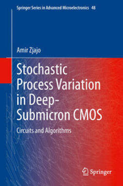 Zjajo, Amir - Stochastic Process Variation in Deep-Submicron CMOS, ebook