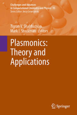 Shahbazyan, Tigran V. - Plasmonics: Theory and Applications, ebook
