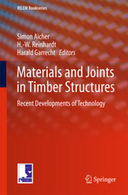 Aicher, Simon - Materials and Joints in Timber Structures, ebook