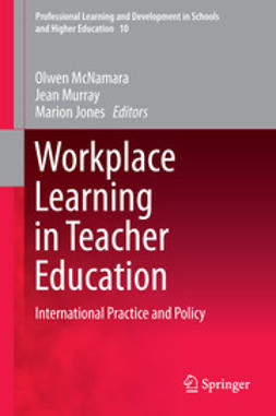 McNamara, Olwen - Workplace Learning in Teacher Education, e-kirja