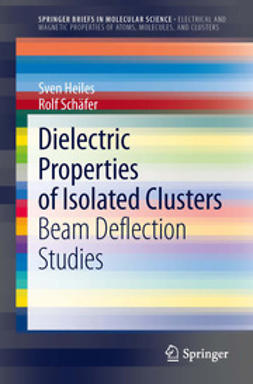 Heiles, Sven - Dielectric Properties of Isolated Clusters, ebook
