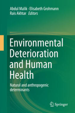 Malik, Abdul - Environmental Deterioration and Human Health, ebook