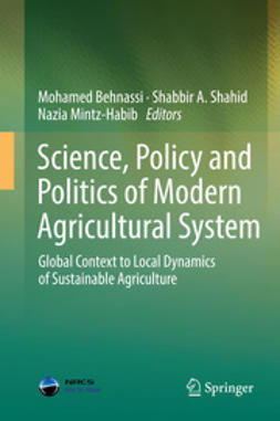 Behnassi, Mohamed - Science, Policy and Politics of Modern Agricultural System, e-kirja