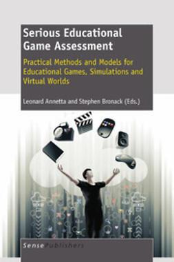 Annetta, Leonard - Serious Educational Game Assessment, e-kirja