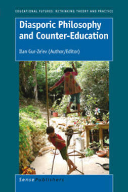 Gur-Ze'ev, Ilan - Diasporic Philosophy and Counter-Education, e-kirja