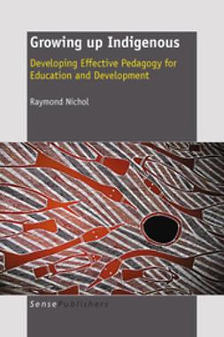 Nichol, Raymond - Growing up Indigenous, ebook
