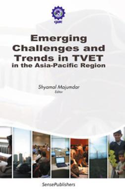 Majumdar, Shyamal - Emerging Challenges and Trends in TVET in the Asia-Pacific Region, ebook