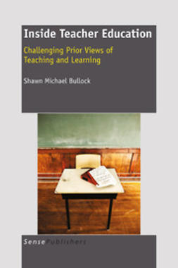 Bullock, Shawn Michael - Inside Teacher Education, ebook