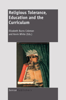 Coleman, Elizabeth Burns - Religious Tolerance, Education and the Curriculum, ebook