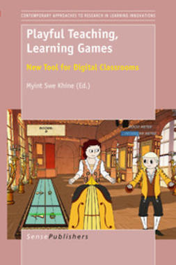 Khine, Myint Swe - Playful Teaching, Learning Games, e-kirja