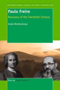 Bhattacharya, Asoke - Paulo Freire, ebook