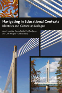 Lauriala, Anneli - Navigating in Educational Contexts, e-bok