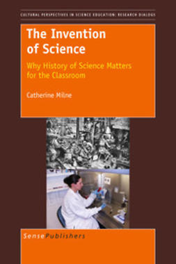 Milne, Catherine - The Invention of Science, e-kirja