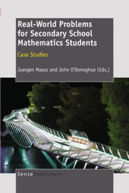 Maasz, Juergen - Real-World Problems for Secondary School Mathematics Students, ebook