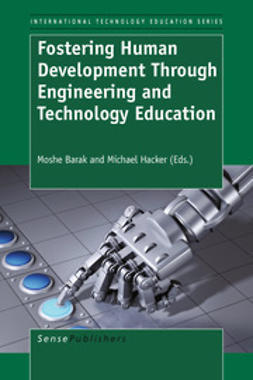 Barak, Moshe - Fostering Human Development Through Engineering and Technology Education, ebook