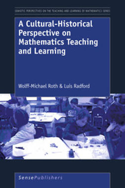 Roth, Wolff-Michael - A Cultural-Historical Perspective on Mathematics Teaching and Learning, e-bok