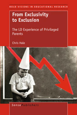 Hale, Chris - From Exclusivity to Exclusion, ebook
