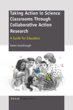 Goodnough, Karen - Taking Action in Science Classrooms Through Collaborative Action Research, ebook