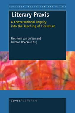 Ven, Piet-Hein van de - Literary Praxis, ebook