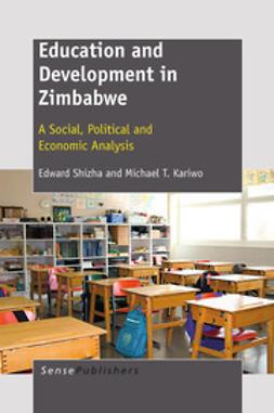 Shizha, Edward - Education and Development in Zimbabwe, ebook