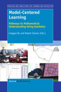Bu, Lingguo - Model-Centered Learning, e-bok