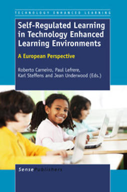 Carneiro, Roberto - Self-Regulated Learning in Technology Enhanced Learning Environments, ebook