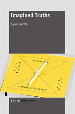 Griffith, Bryant - Imagined Truths, ebook