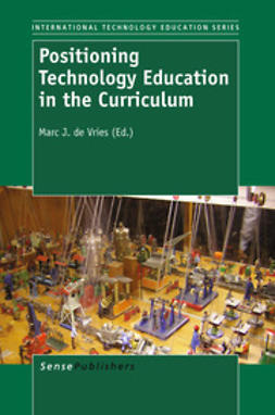 Vries, Marc J. de - Positioning Technology Education in the Curriculum, ebook