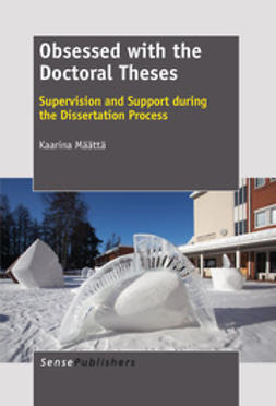 Määttä, Kaarina - Obsessed with the Doctoral Theses, ebook