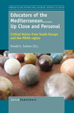 Sultana, Ronald G. - Educators of the Mediterranean… …Up Close and Personal, e-kirja