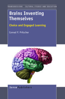 Pritscher, Conrad P. - Brains Inventing Themselves, ebook