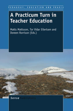 Mattsson, Matts - A Practicum Turn in Teacher Education, ebook