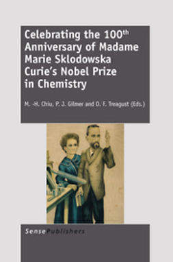 Chiu, M.-H. - Celebrating the 100th Anniversary of Madame Marie Sklodowska Curie's Nobel Prize in Chemistry, ebook