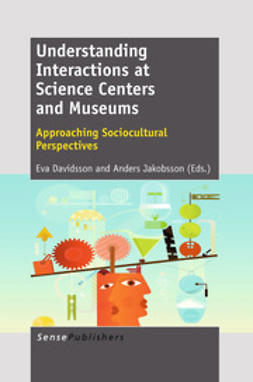 Davidsson, Eva - Understanding Interactions at Science Centers and Museums, ebook
