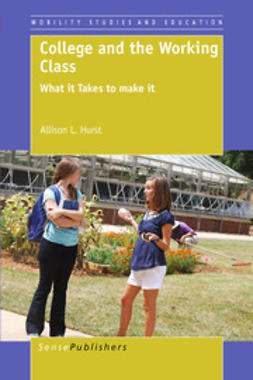 Hurst, Allison L. - College and the Working Class, ebook