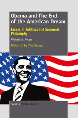Peters, Michael A. - Obama and The End of the American Dream, ebook