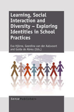 Hjörne, Eva - Learning, Social Interaction and Diversity – Exploring Identities in School Practices, ebook