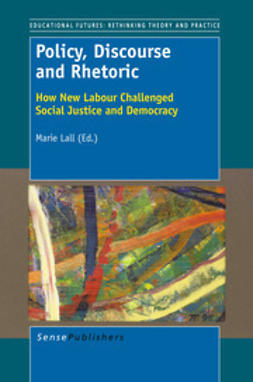 Lall, Marie - Policy, Discourse and Rhetoric, e-bok