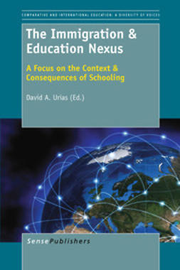 Urias, David A. - The Immigration & Education Nexus, e-kirja