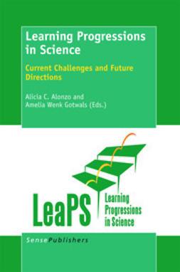 Alonzo, Alicia C. - Learning Progressions in Science, ebook