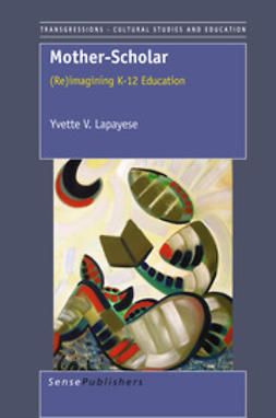 Lapayese, Yvette V. - Mother-Scholar, ebook