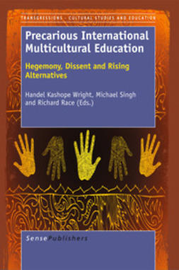 Wright, Handel Kashope - Precarious International Multicultural Education, e-kirja