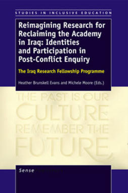 Brunskell-Evans, Heather - Reimagining Research for Reclaiming the Academy in Iraq: Identities and Participation in Post-Conflict Enquiry, e-bok
