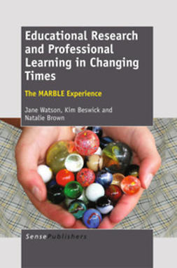 Watson, Jane - Educational Research and Professional Learning in Changing Times, ebook