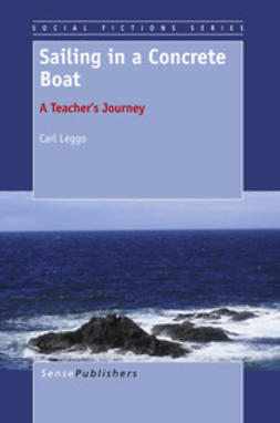 Leggo, Carl - Sailing in a Concrete Boat, ebook