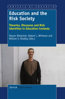 Bialostok, Steven - Education and the Risk Society, ebook