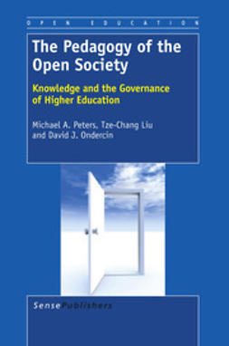 Peters, Michael A. - The Pedagogy of the Open Society, e-bok