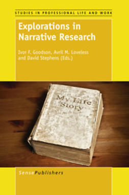 Goodson, Ivor F. - Explorations in Narrative Research, e-bok