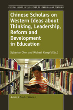 Chen, Sylvester - Chinese Scholars on Western Ideas about Thinking, Leadership, Reform and Development in Education, e-bok