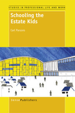 Parsons, Carl - Schooling the Estate Kids, ebook